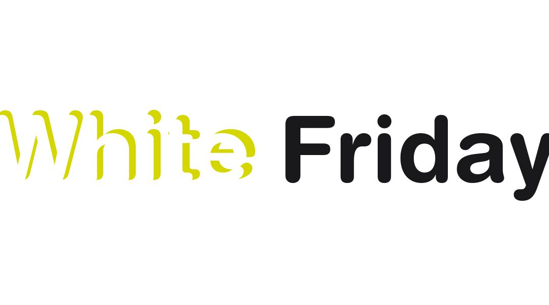 White Friday 2019
